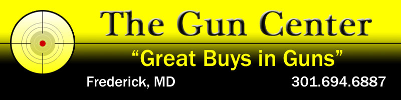 The Gun Center Frederick Maryland - We Buy, Sell and Repair Guns